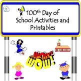 100th Day of School Activities (100 Days of School)