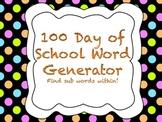 100 Day of School Word Generator