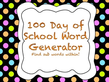 100 Day of School Word Generator