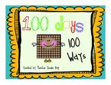 100 Days of School {Celebrate 100 days, 100 ways!}