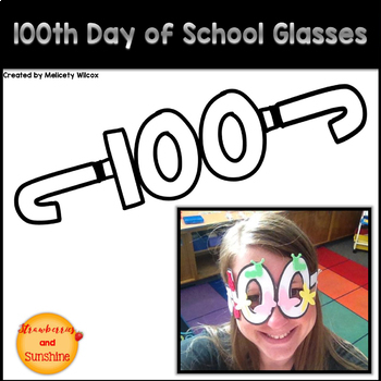 100th Day of School Glasses