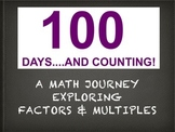 100 Days: A Math Journey Exploring Factors & Multiples (pd