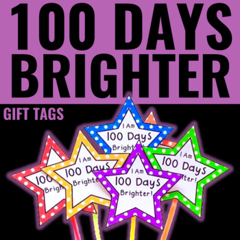 100th Day of School Gift Tags/Glow Wands