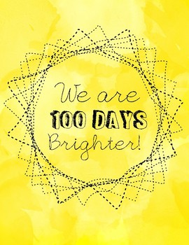 100 Days Brighter Sign