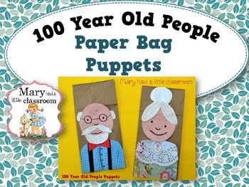 100 year old people paper bag puppets by mary had a little classroom