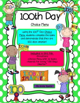 100 Days Smarter! 100th Day Choice Menu: 12 Tasks for the 100th Day of School