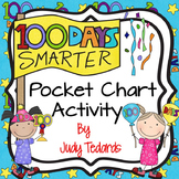 100 Days Smarter (A Pocket Chart Activity)