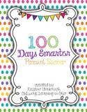 100 Days Smarter Pennant Banner for 100th Day of School