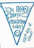 100 Days Smarter Pennant