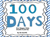 100 Days for Bigger Kids