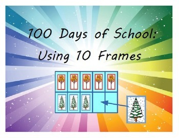 100 Days of School: 10 Frame