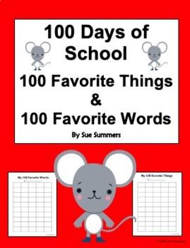 100 Days of School - 100 Favorite Words and 100 Favorite Things