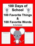 100 Days of School - 100 Favorite Words and 100 Favorite Things