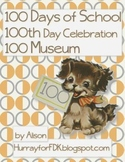 100 Days of School, 100th Day Celebration, 100 Museum