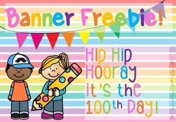 100 Days of School Banner Freebie!