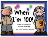 100 Days of School Collaborative Writing {Editable}