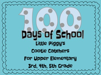 100 Days of School Cootie Catchers for Upper Elementary