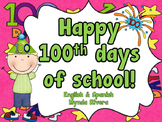 100 Days of School (English & Spanish)