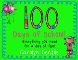 100 Days of School!  Everything you need!