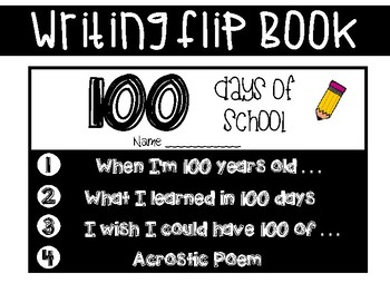 100 Days of School Writing Flip Book