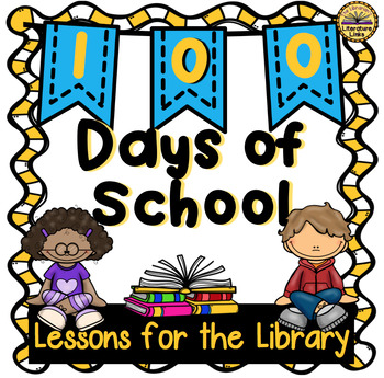 100 Days of School {Library Lesson Plans, K-5}