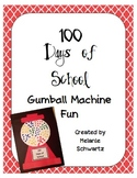 100 Days of School: Making a Gumball Machine