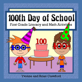 100th Day of School Math and Literacy Activities First Grade Common Core