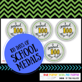 100th Day of School Medal