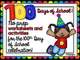100 Days of School No Prep Worksheets and Activities