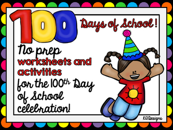 100 Days of School No Prep Worksheets and Activities