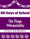 100 Days of School No Prep Worksheets for Upper Elementary
