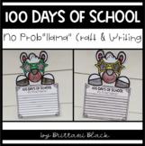 "100 Days of School- No Prob""llama""- Craft and Writing"