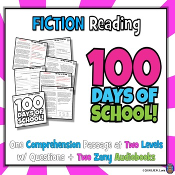 100 Days of School Reading Comprehension Passage and Questions + Fluency