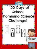 100 Days of School Science Domino Challenge!