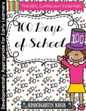 100 Days of School Thematic Unit