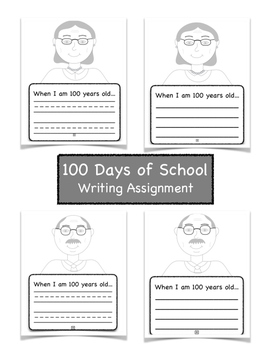 100 Days of School Writing Assignment