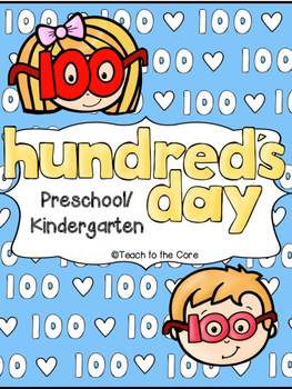 100 Days of School for Preschool/Kindergarten!
