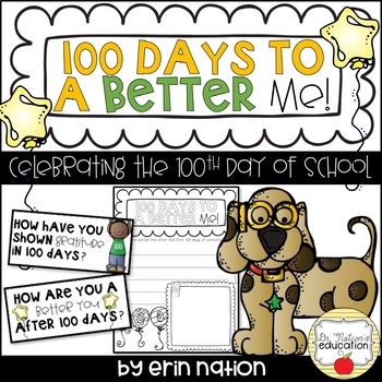 100 Days to a Better Me: Celebrating the 100th Day of School