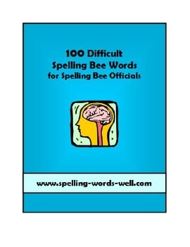 100 Difficult Spelling Bee Words With Sentences, Definitions and More
