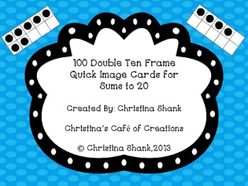 100 Double Ten Frame Quick Image Cards for Sums to 20