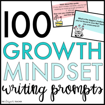 100 Editable Growth Mindset Writing Prompt Slides {Cactus Theme}