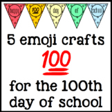 100 Emoji 100th Day of School Craft Activities - Crowns, G