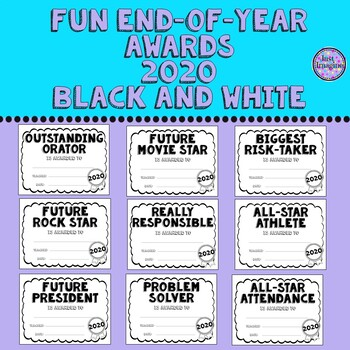 100 End of Year/Year End Awards/Fun Awards - Certificates - Black and White