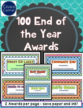 100 End of the Year Awards and Superlatives - 2 per page saves paper and ink!
