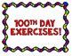 100 Exercises for the 100th Day