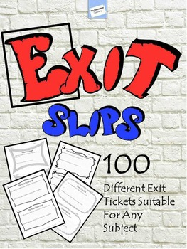 Exit Slips -  Exit Tickets - American and UK Versions