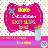 100 Exit Slips for Articulation Skills