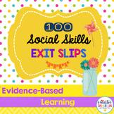 100 Exit Slips for Social Skills