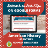 100 Exit Slips or Bellwork Topics for U.S. History DIGITAL and PRINTABLE