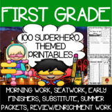 100 First Grade Superhero Theme No Prep Language, Reading, Writing, & Math Work